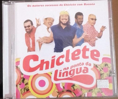 cd chiclete com banana(na ponta da lingua)