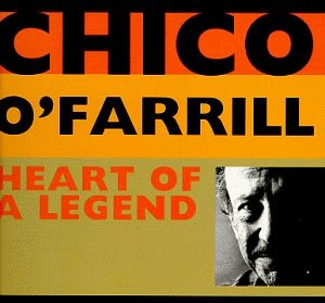 cd chico o'farrill heart of a legend