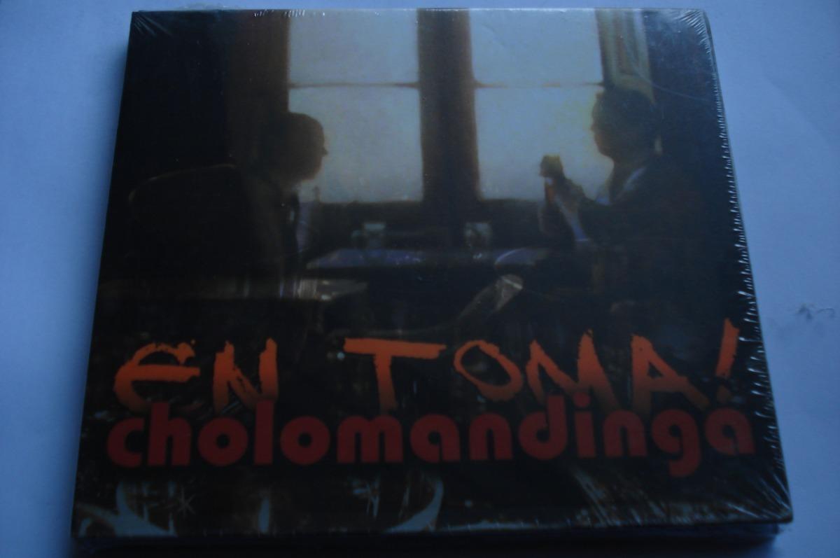 cholomandinga en toma