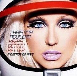 cd christina aguilera keeps gettin better a decade of hits