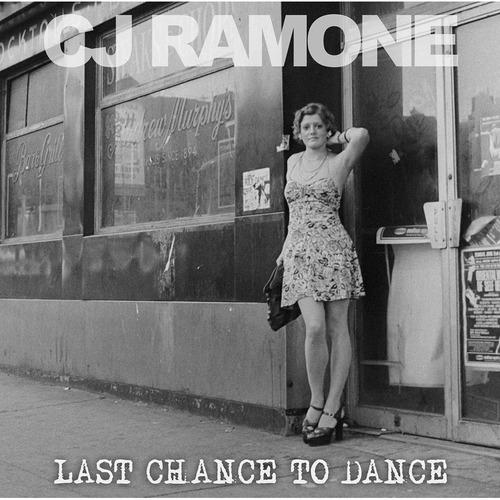 cd cj ramone  last chance to dance