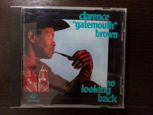 cd clarece gatemouth brown - no lookin back - importado -eua