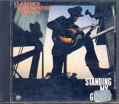 cd clarence gatemouth brown - standing my ground - 1989