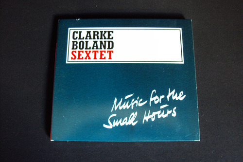 cd clarke boland sextet - music for the small hours jazz
