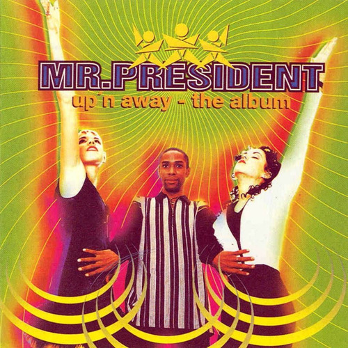 cd colección mr president / up'n away the album (dance 90's)