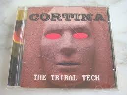 cd - cortina the tribal tech