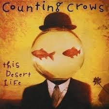 cd counting crows this desert life produto lacrado