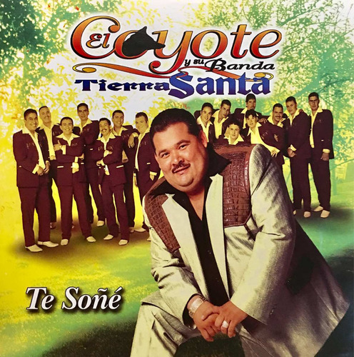 cd coyote y su banda tierra santa te soñe