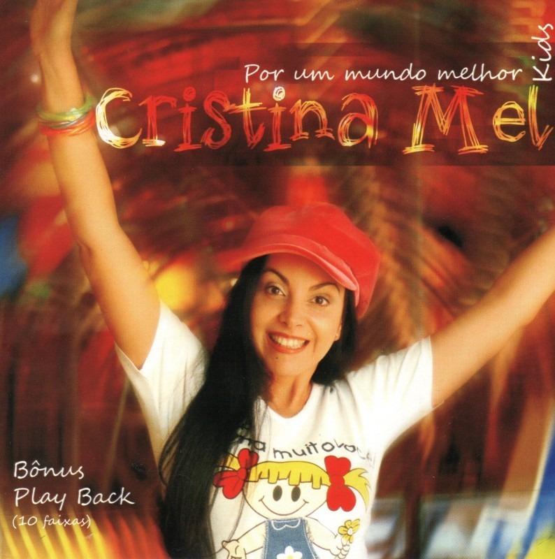 cd por um mundo melhor cristina mel playback
