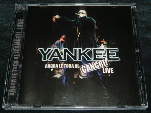 cd daddy yankee ahora le toca al cangri live