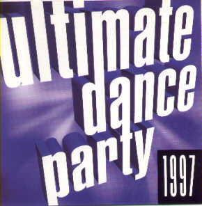 cd dance music - ultimate dance party 1997 - remix dj