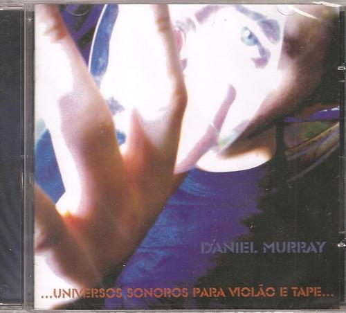 cd daniel murray - universos sonoros para violao e tape...