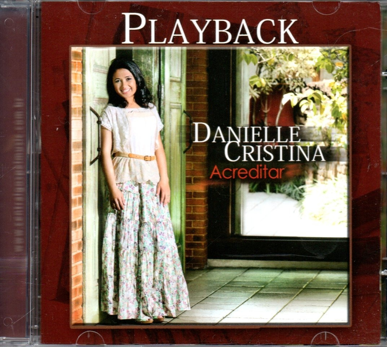cd danielle cristina acreditar playback