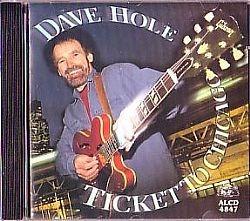 cd dave hole - ticket to chicago (usado/otimo)