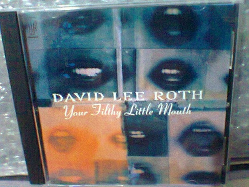 cd david lee roth @your filthy little     (importado)