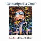 cd  de mariposa a cruz - juarez: stages of fear [soundtrack]