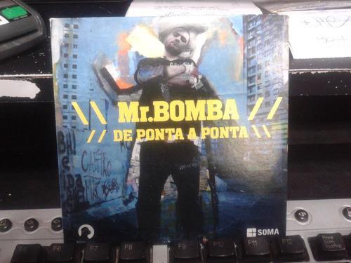 cd - de ponta a ponta - mr. bomba
