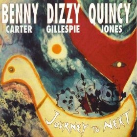 cd dizzy gillespie, benny carter journey to next