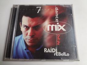 Cd Dj Raidi Rebello Dance Mix Vol  7