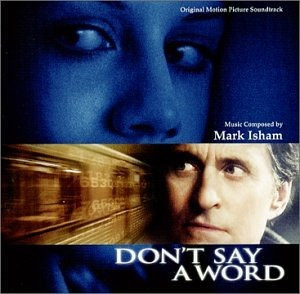 cd don't say a word [soundtrack] mark isham