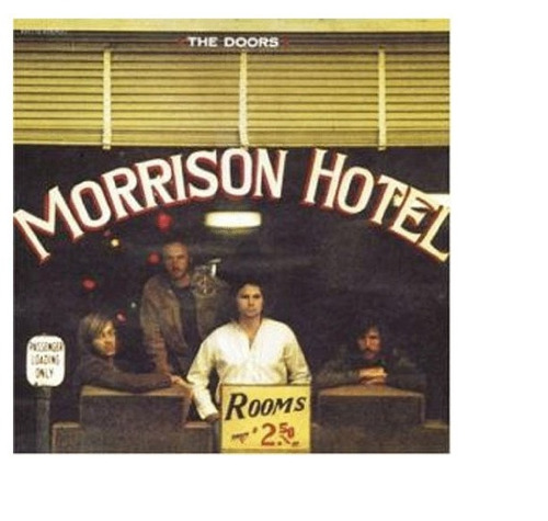 cd doors - morrison hotel