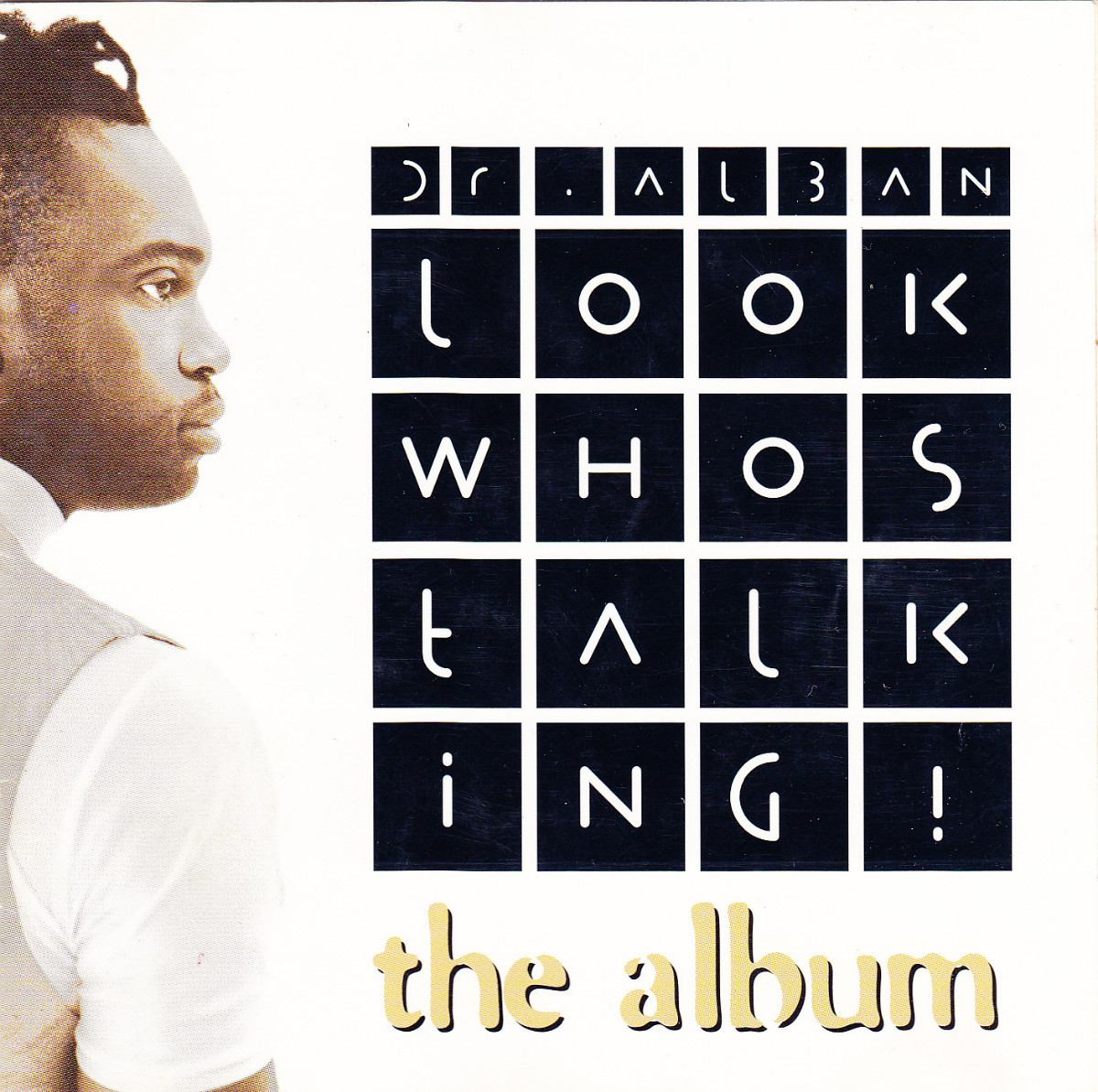 Dr. Alban - Look Who's Talking! (The Album)