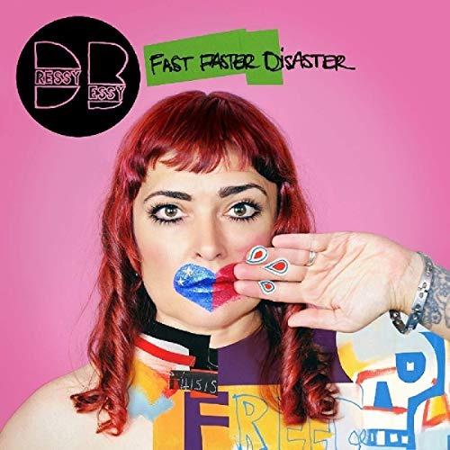 cd : dressy bessy - fast faster disaster