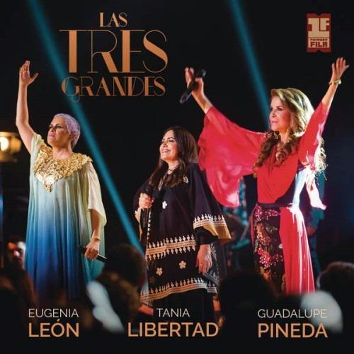 cd + dvd eugenia leon y tania libertad las tres grandes