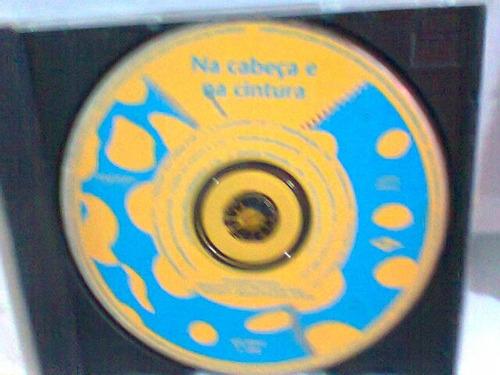 cd é o tchan  / na cabeça e na cintura  -1996- (frete gráti)