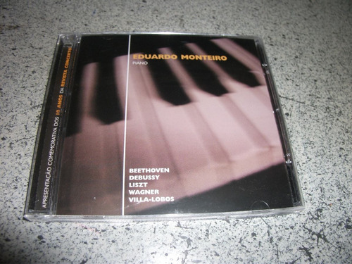 cd - eduardo monteiro piano beethoven wagner liszt debussy