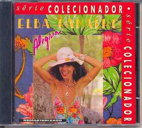 cd elba ramalho - alegria - 1982 - série colecionador