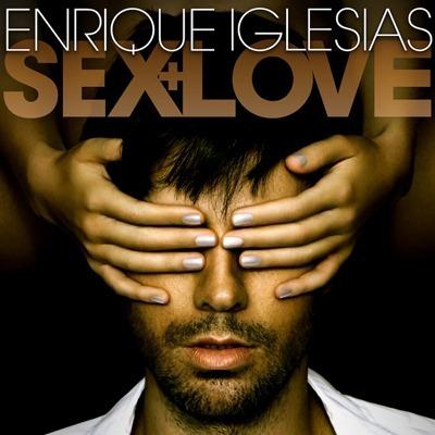 cd enrique iglesias sex & love