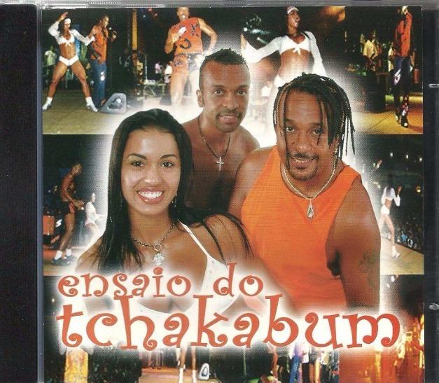 cd ensaio do tchakabum