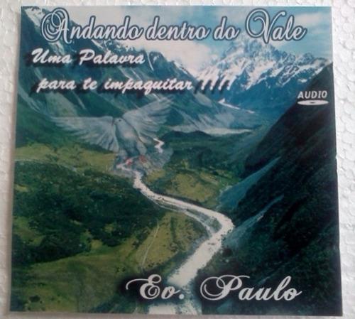 cd evangelista paulo andando dentro do vale uma palavra