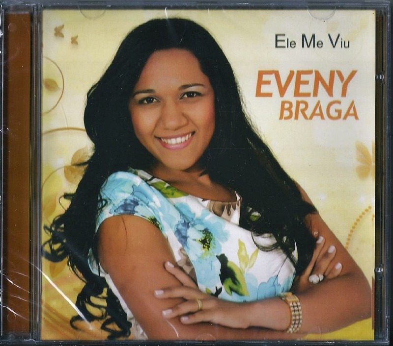 Ele me viu Eveny Braga - YouTube