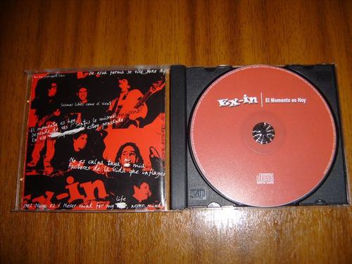 cd ex-in / el momento es hoy
