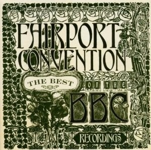 cd - fairport convention - best of the bbc recordings -lacra