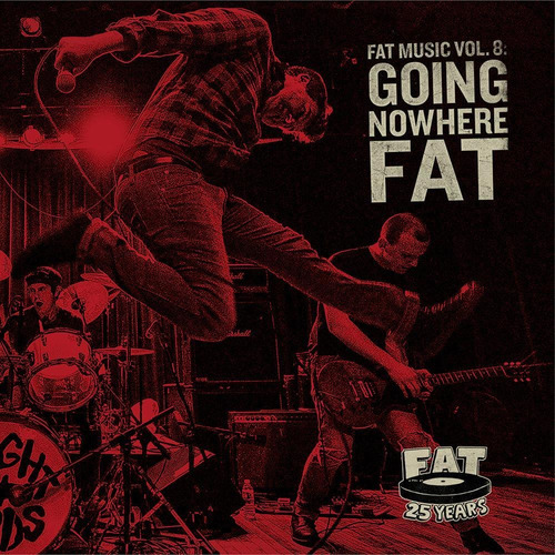 cd fat music vol. 8  going nowhere fat