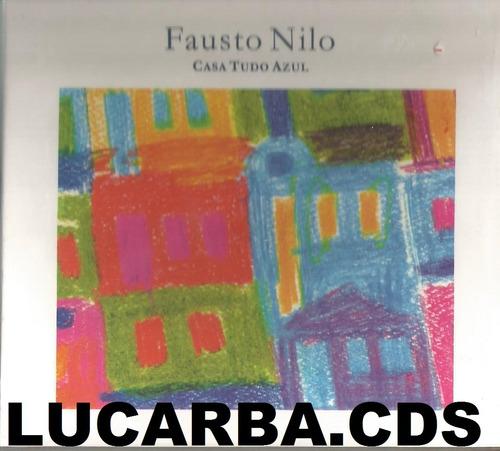 cd - fausto nilo - casa tudo azul - lacrado - frete gratis