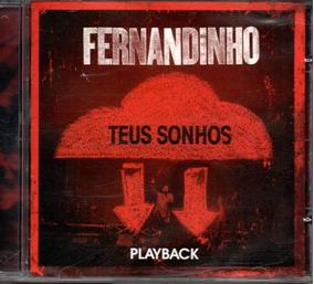 BAIXAR AUDIO SONHOS FERNANDINHO CD TEUS DVD