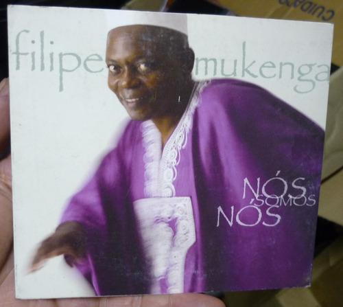 cd  filipe mukenga / nós somos nós  -  b317