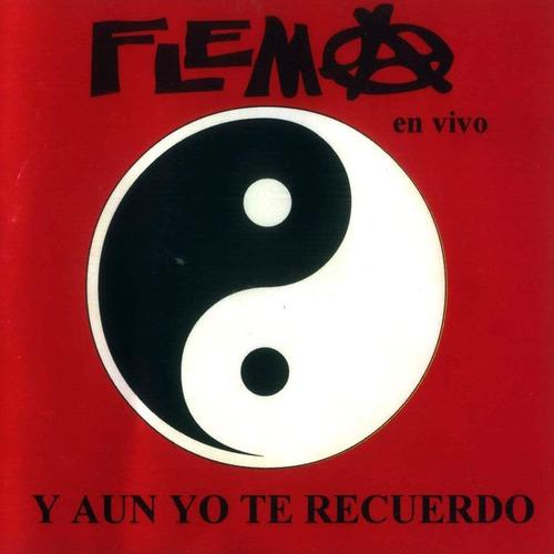 cd flema - y aun yo te recuerdo (2012)