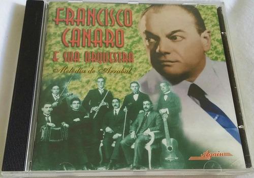 cd francisco canaro e sua orquestra melodia de arrabal (hbs)