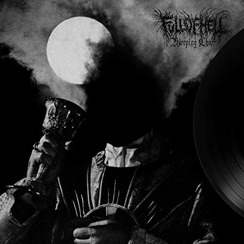 cd : full of hell - weeping choir (cd)
