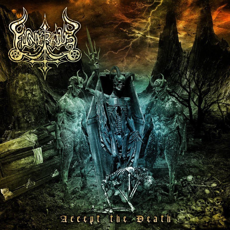 Resultado de imagem para Funeratus – Accept The Death