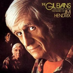 cd gil orchestra evans plays the music of jimi hendrix