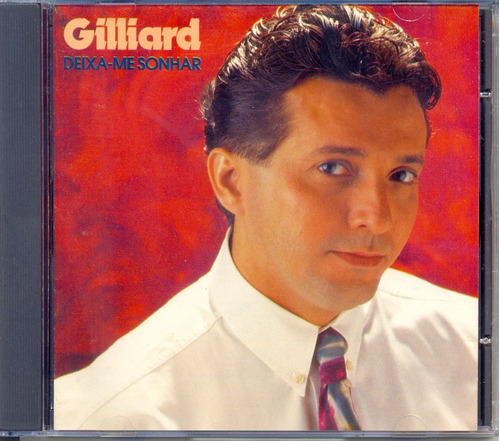 cd gilliard - deixa-me sonhar - 1992