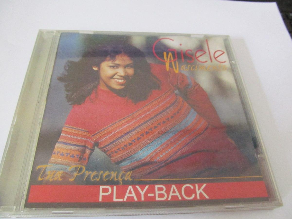 Cd Gisele Nascimento Tua Presença Play Back R 2000 Em