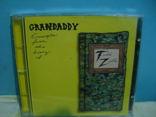 cd grandaddy - excerpts from diary of (indie rock)lacrado