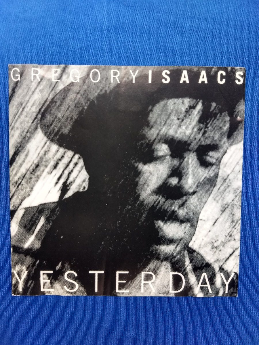 gregory isaacs-yesterday